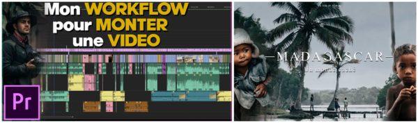 Mon workflow pour monter une vidéo