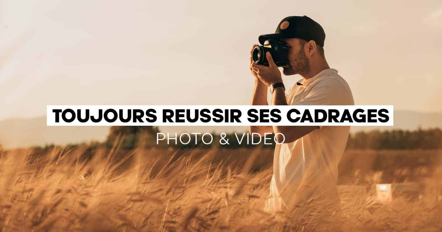 Formation Debutant Vignette Video Reussir Cadrages