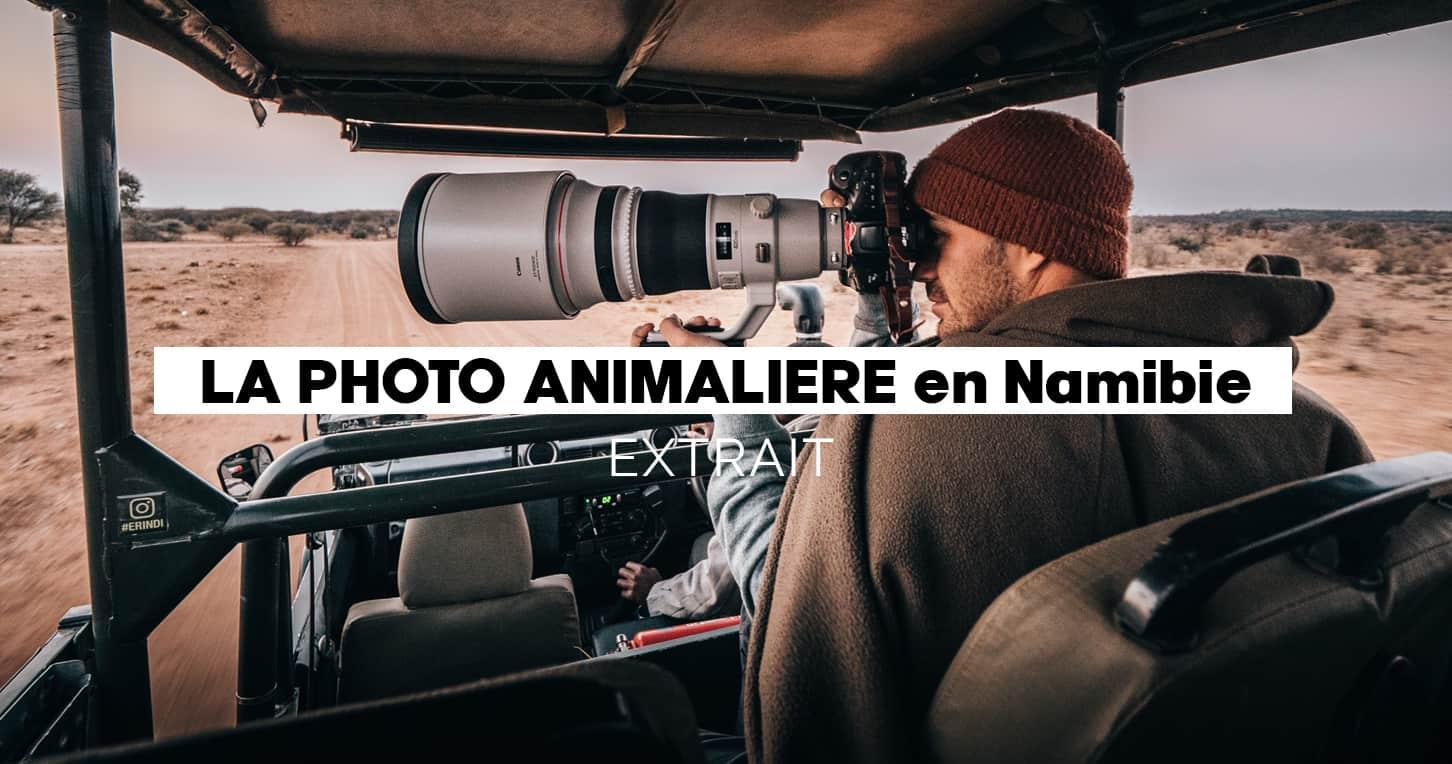 EXTRAITS Module photo & vidéo animalière 3